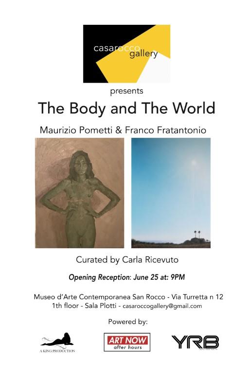 i2 - The Body and The World : Maurizio Pometti and Franco Fratantonio Exhibition June 25-December 1, 2021 At CasaRocco Gallery